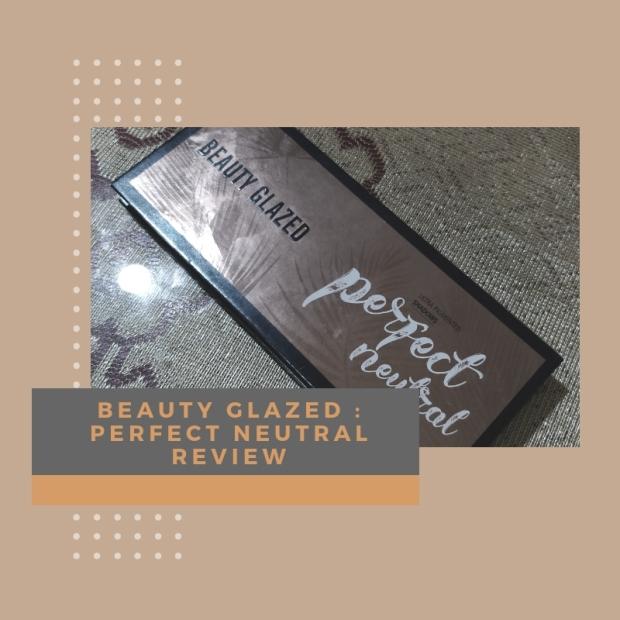 Beauty glazed _ Perfect Neutral